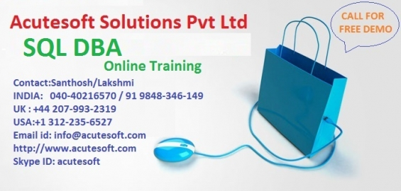 Sql dba online training at acutesoft |online sql dba training