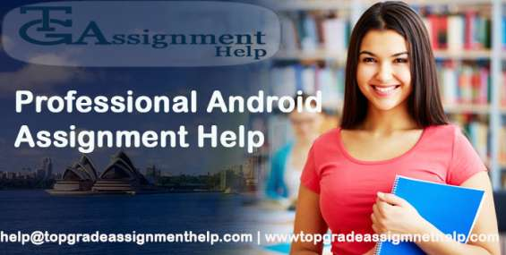 Professional android assignment help | tgah | 15% off on all assignments