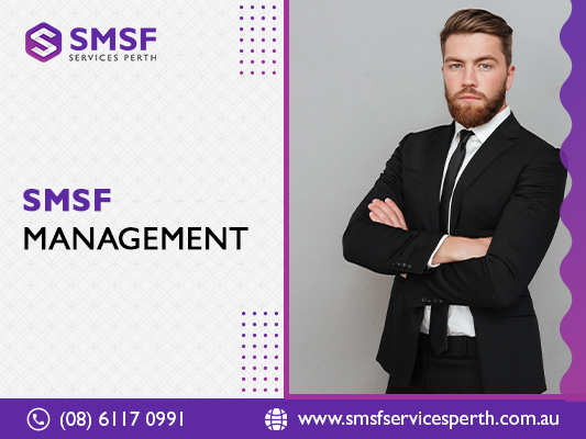 Know how to manage a self managed super fund with smsf services perth